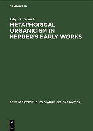 Metaphorical organicism in Herder's early works