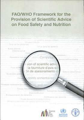 FAO WHO Framework for the Provision of Scientific Advice on Food Safety and Nutrition PDF