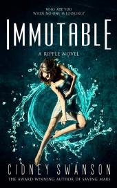 Immutable: Book Five in the Ripple Series