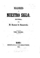 Madrid y nuestro siglo: novela, Volúmenes 3-4