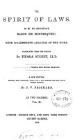 The spirit of laws  with d Alembert s analysis of the work  tr  by T  Nugent PDF