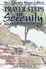 Prayer Steps to Serenity the Twelve Steps Journey