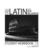 Latin for the New Millennium Level 2 Student Workbook Second Edition