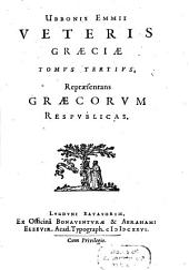 Vetus Graecia, Illustrata: Repraesentans Graecorvm Respvblicas, Volume 3