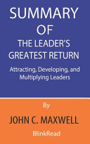Summary of The Leader's Greatest Return By John C. Maxwell