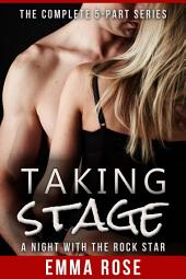 Taking Stage: The Complete Series