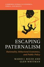 Escaping Paternalism