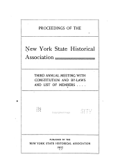 Constitution and By-laws, New York State Historical Association, with Proceedings of the ... Annual Meeting: Issue 2