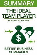 Summary the Ideal Team Player PDF