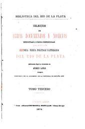 Historia de la conquista del Paraguay, Rio de la Plata y Tucuman: Volumen 3