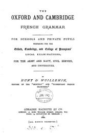 The Oxford and Cambridge French grammar, by Hunt & Wuillemin. [With] Master's copy: Part 1