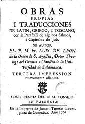 Obras propias i traducciones de latin, griego i toscano, con la parafrasi de algunos salmos, i capitulos de Job