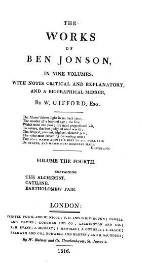 The Works of Ben Jonson  in Nine Volumes  The alchemist   Catiline   Bartholomew fair