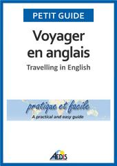 Voyager en anglais: Travelling in English