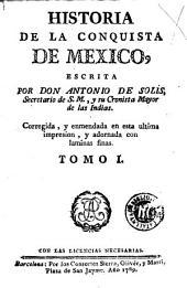 Historia de la conquista de Mexico: Volumen 1