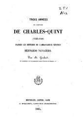 Trois années de l'histoire de Charles-Quint (1543-1546): d'après les dépêches de l'ambassadeur vénitien, Bernardo Navagero