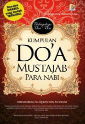Kumpulan Do'a Mustajab Para Nabi: Berdasarkan Al-Quran dan As-Sunah