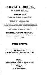 Sagrada Biblia: en latin y español, con notas literales, críticas é históricas, prefacios y disertaciones, sacadas, Volumen 5