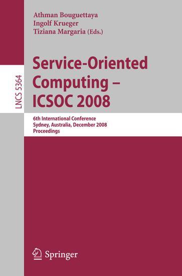 Service Oriented Computing   ICSOC 2008 PDF