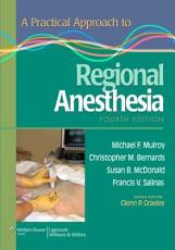 A Practical Approach to Regional Anesthesia PDF