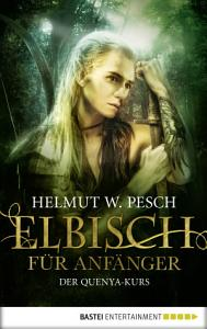 Elbisch f  r Anf  nger PDF
