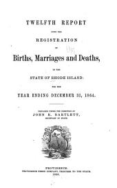 Report of Births, Marriages, Divorces and Deaths: Issue 12