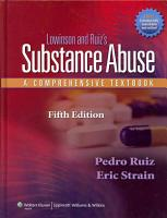 Lowinson and Ruiz s Substance Abuse PDF
