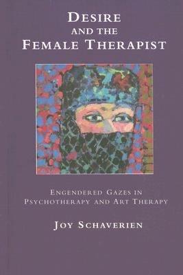 Desire and the Female Therapist