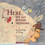 Here we go (Audio ebook): A Songbook about Slovenian Folk Music