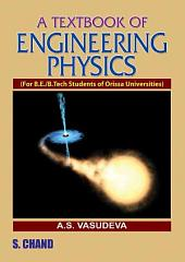 A Textbook of Engineering Physics (Orissa)