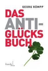 Das Anti Gl  cksbuch PDF