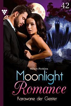 Moonlight Romance 42     Romantic Thriller PDF