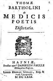 Thomae Bartholini De medicis poetis dissertatio