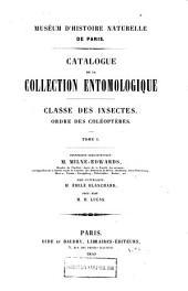 Catalogue de la collection entomologique: Classe des insectes. 0rdre des coleopteres, Volume1