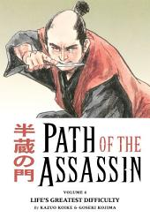 Path of the Assassin vol. 6: Life's Greatest Difficulty TPB