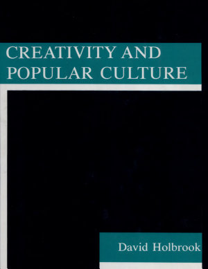 Creativity and Popular Culture PDF