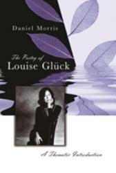 The Poetry Of Louise Gl Ck PDF