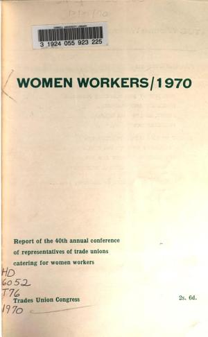 Report of the ... Annual Conference of Representatives of Trade Unions Catering for Women Workers