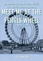 Meet Me at the Ferris Wheel PDF