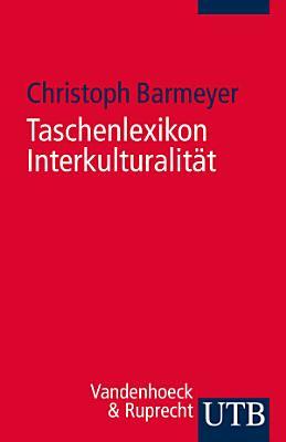 Taschenlexikon Interkulturalit  t PDF