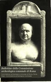 Bullettino della Commissione archeologica comunale di Roma: Volume 15