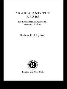 Arabia and the Arabs Book