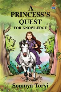 A Princesss Quest for Knowledge Book