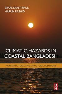 Climatic Hazards in Coastal Bangladesh