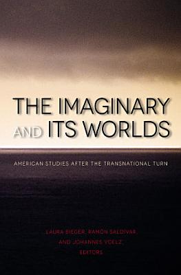 The Imaginary and Its Worlds PDF