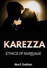 Karezza, Ethics of Marriage