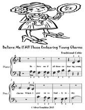 Believe Me If All Those Endearing Young Charms - Beginner Piano Sheet Music Tadpole Edition