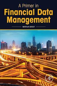 A Primer in Financial Data Management