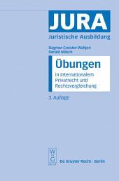 Übungen in Internationalem Privatrecht und Rechtsvergleichung: Ausgabe 3