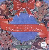 Delicious Holiday Chocolate and Cookies